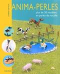 Laurent Cattiaux - Anima-perles - Plus de 30 modèles en perles de rocaille.