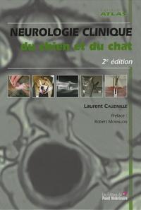 Laurent Cauzinille - Neurologie clinique du chien et du chat.