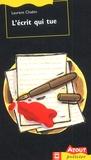 Laurent Chabin - L'écrit qui tue.