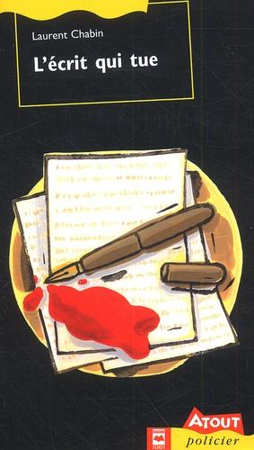 L'écrit qui tue