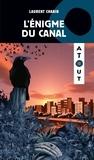 Laurent Chabin - L'énigme du canal.