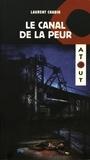 Laurent Chabin - Le canal de la peur.
