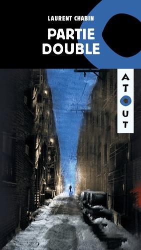 Laurent Chabin - Partie double.