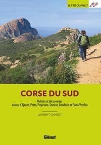 Laurent Chabot - Corse du sud - Balades et découvertes autour d'Ajaccio, Porto, Propriano, Sartène, Bonifacio et Porto-Vecchio.