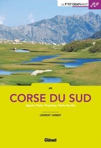 En Corse du Sud- Ajaccio, Porto, Propriano, Porto-Vecchio - Laurent Chabot |