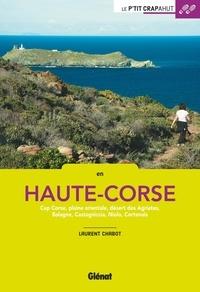 Laurent Chabot - En Haute-Corse - Cap Corse, plaine orientale, désert des Agriates, Balagne, Castagniccia, Niolo, Cortenais.