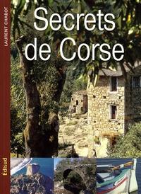 Laurent Chabot - Secrets de Corse.