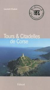 Laurent Chabot - Tours & Citadelles de Corse.