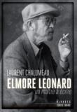 Laurent Chalumeau - Elmore Leonard - Un maître à écrire.