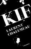 Laurent Chalumeau - Kif - roman.