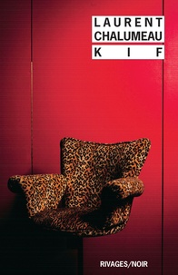 Laurent Chalumeau - Kif.