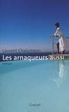 Laurent Chalumeau - Les arnaqueurs aussi.