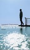 Laurent Chalumeau - Maurice le siffleur.