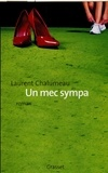 Laurent Chalumeau - Un mec sympa.
