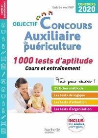 Laurent Chantron et  Informburo - Auxiliaire de puériculture - 1000 tests d'aptitude.