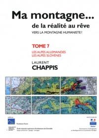 Openwetlab.it Ma montagne... de la réalité au rêve - Tome 7, Les Alpes allemandes et slovènes Image