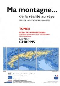 Deedr.fr Ma montagne... de la réalité au rêve - Tome 8, Les Alpes européennes, contribution à un nouvel aménagement de la montagne Image