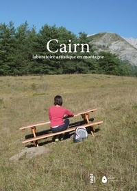 Laurent Charbonnier et Julie Michel - CAIRN - Laboratoire artistique en montagne.