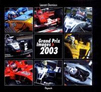 Laurent Charniaux - Grand Prix Images 2003.