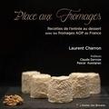 Laurent Charron - Place aux fromages.