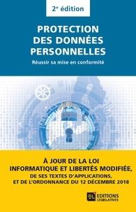 Laurent Cheruy et Céline Castets-Renard - Protection des données personnelles - Réussir sa mise en conformité.