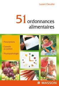 Laurent Chevallier - 51 ordonnances alimentaires. 1 Cédérom