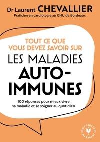 Laurent Chevallier - Mon cabinet de consultation : Je vis avec une maladie auto-immune - 100 réponses pour comprendre et mieux se soigner.
