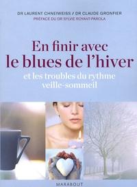 Laurent Chneiweiss et Claude Gronfier - En finir avec le blues de l'hiver - Et les troubles du rythme veille-sommeil.