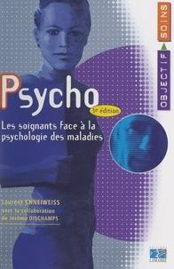 Laurent Chneiweiss et Jérome Dischamps - Psycho - Les soignants face à la psychologie des maladies.