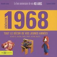 Génération 68- Le livre anniversaire de vos 40 ans - Laurent Chollet | Showmesound.org