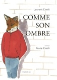 Laurent Cirelli et Prune Cirelli - Comme son ombre.