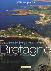 Laurent Cocherel - Balades le long des côtes de Bretagne par le sentier des Douaniers.
