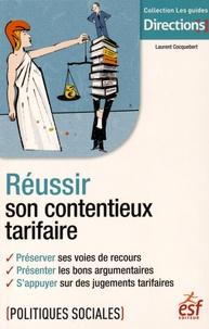 Réussir son contentieux tarifaire - Laurent Cocquebert pdf epub