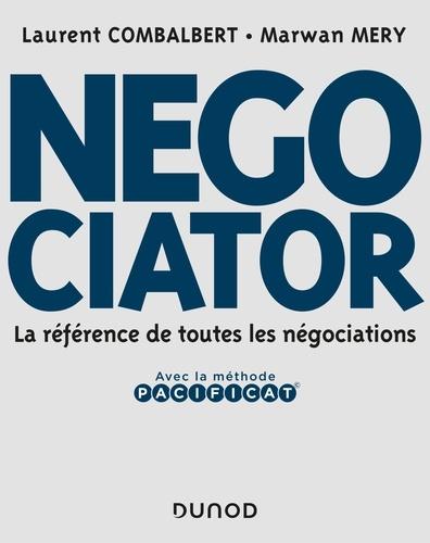 Laurent Combalbert et Marwan Mery - Negociator - La référence de toutes les négociations.