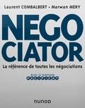 Laurent Combalbert et Marwan Méry - Negociator - La référence de toutes les négociations.