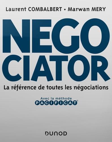 Negociator. La référence de toutes les négociations