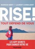 Laurent Combalbert et Marwan Méry - Rise ! - Tout dépend de vous.