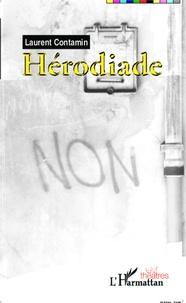 Laurent Contamin - Hérodiade.