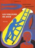 Laurent Contamin et Laurent Corvaisier - Les veilleurs de jour.