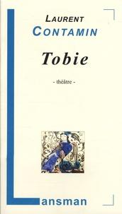 Laurent Contamin - Tobie.