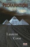Laurent Coos - Profanation.