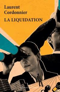 Laurent Cordonnier - La liquidation.