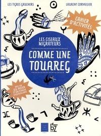 Laurent Corvaisier et  Les Tigres Gauchers - Comme une Touareg.