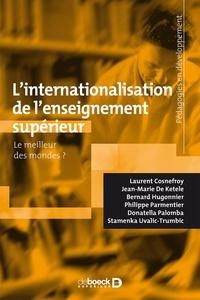 Laurent Cosnefroy - L'internationalisation de l'enseignement supérieur - Le meilleur des mondes ?.