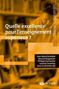 Laurent Cosnefroy et Jean-Marie De Ketele - Quelle excellence pour l'enseignement supérieur ?.