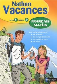 Laurent Coste et Marie Lattuati - Français Maths - De la 3e vers la 2e.