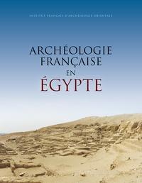 Laurent Coulon et Mélanie Cressent - Archéologie française en Egypte - Recherche, coopération, innovation.