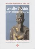 Laurent Coulon - Le culte d'Osiris au Ier millénaire av JC, découvertes et travaux récents - Table ronde internationale, Lyon, 2005.