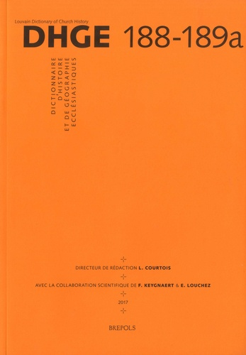 Laurent Courtois et Frederik Keygnaert - Dictionnaire d'Histoire et de Géographie Ecclésiastiques - Fascicule 188-189a.