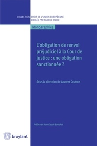 Ucareoutplacement.be L'obligation de renvoi préjudiciel à la Cour de justice : une obligation sanctionnée ? Image